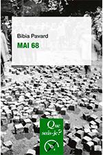 Mai 68, Bibia Pavard, Que-sais-je ?