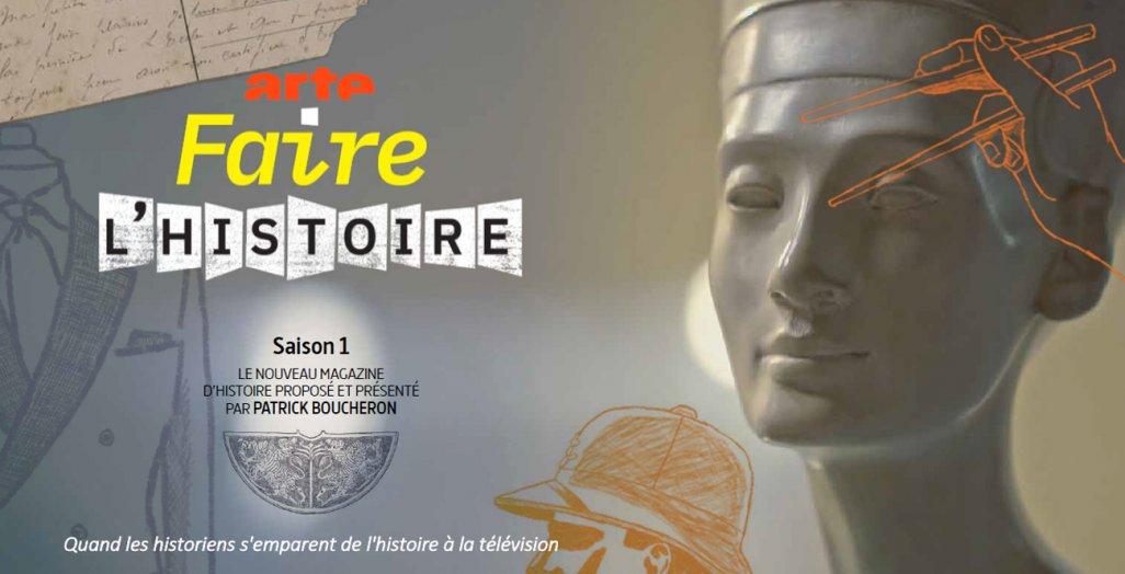 Visuel de l'émission Faire l'histoire, ArteTV